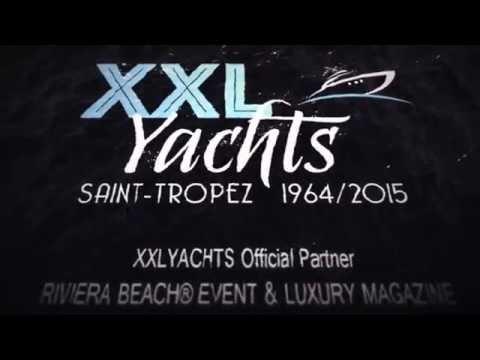 Riviera Beach Luxury Magazine Logo video XXLYACHTS Saint Tropez rental conciergerie