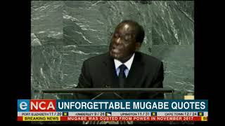 Unforgettable Mugabe quotes