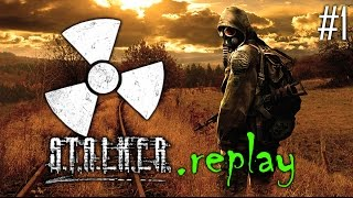 S.T.A.L.K.E.R. replay #1 - Welcome to the Zone (OGSE Shadow of Chernobyl Mod)