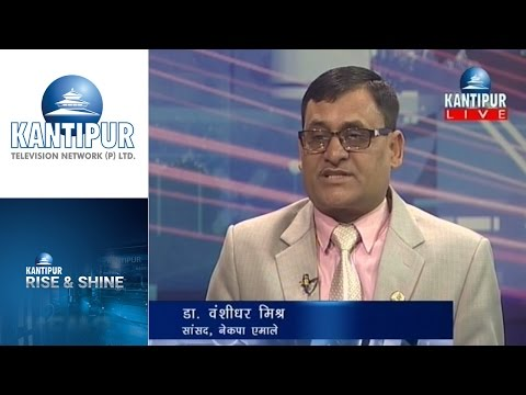 Bansidhar Mishra interview in Rise & Shine on Kantipur Television