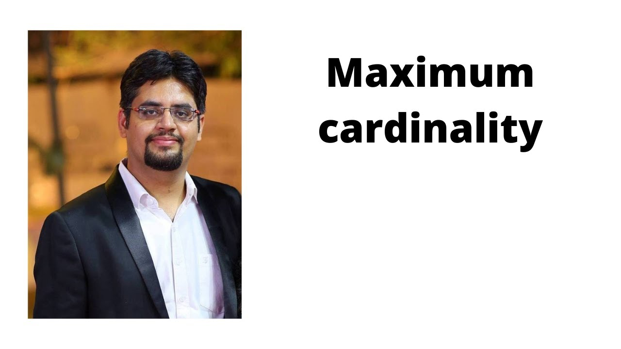 Maximum Cardinality