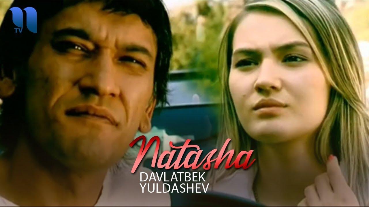 Davlatbek Yuldashev - Natasha | Давлатбек Юлдашев - Наташа