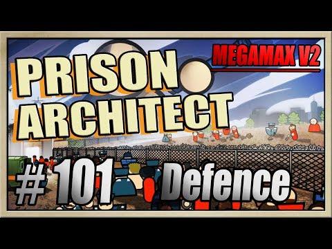 Prison Architect - [MEGAMAX V2 - Part 101] - Defence