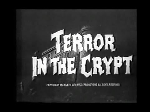 Terror in the Crypt 1964, aka Crypt of the Vampire