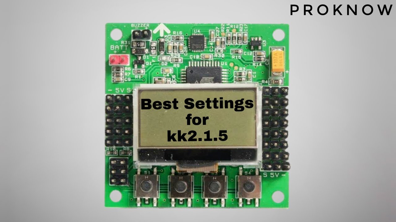 hight resolution of how to setup kk2 1 5 best setting u0027s proknow part 2 youtubeproknow