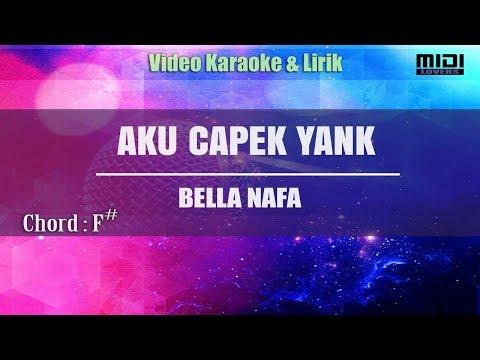 Karaoke Aku Capek Yank - Bella Nafa (Tanpa Vokal)
