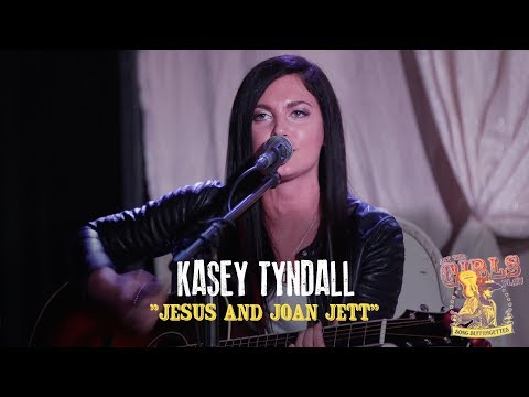 "Kasey Tyndall - ""Jesus and Joan Jett"""