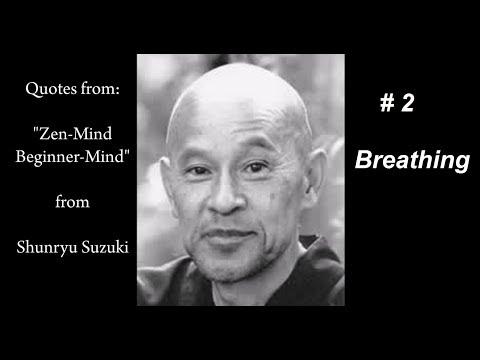 Zen Buddhism, Sunryu Suzuki, # 2, Breathing