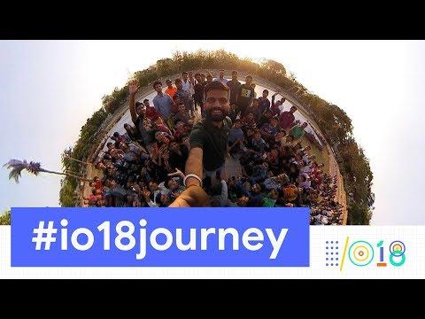 Google I/O 2018 #io18journey Gaurav Chaudhary