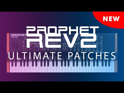 ▶️ SEQUENTIAL PROPHET REV2 ULTIMATE PATCHES • VOLUMES 1+2