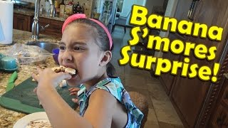 BANANA S'MORES SURPRISE!!! Original Recipe by Jillian!