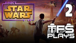TFS Plays: Star Wars Kinect - 2 -