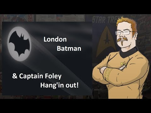 London Batman and Captain Foley Hang'in Out!