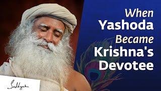 When Yashoda Became Krishna's Devotee