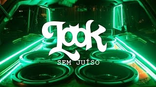 Look - Sem Juizo (Audio)