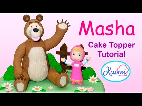 Masha and The Bear Cake Toppers Part 1 Cmo hacer Masha y El