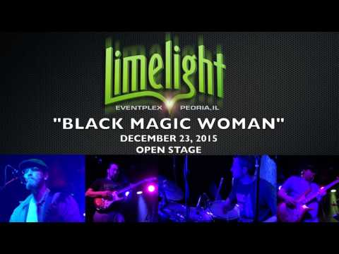 Black Magic Woman - Limelight Open Stage