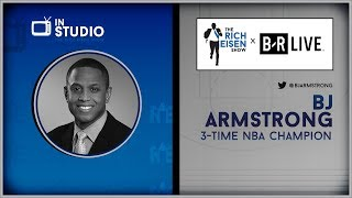 BJ Armstrong Talks NBA Finals, Lakers Drama & More w/Rich Eisen | Full Interview | 6/3/19