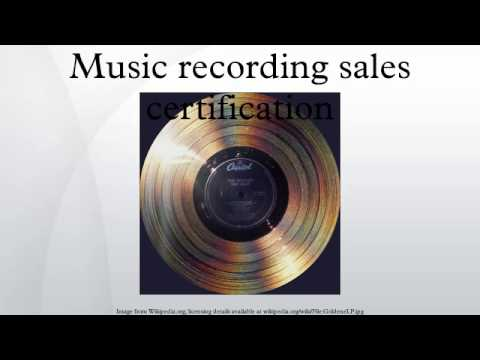 Music recording sales certification