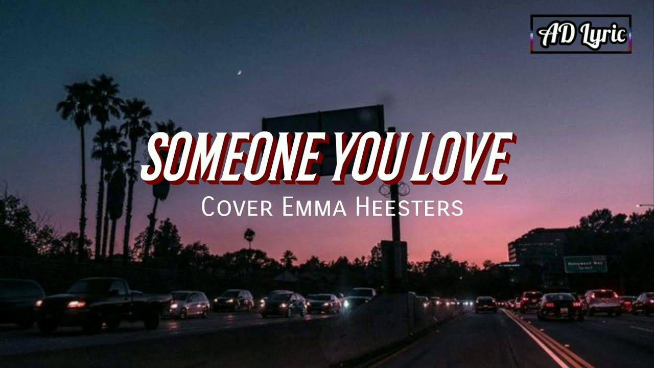 Lewis Capaldi Someone You Loved Lyrics Cover Emma