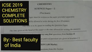 ICSE 2019 Chemistry paper is solved in this video. Exam was conduct...