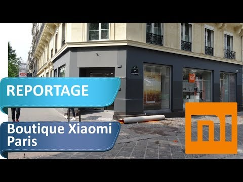 REPORTAGE : Visite de la boutique Parisienne Xiaomi Mi Store & mon avis sur TOUS les produits
