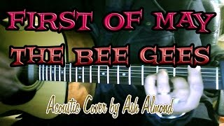 ♪♫ First of May (The Bee Gees) - Acoustic Guitar Cover By Ash Almond
