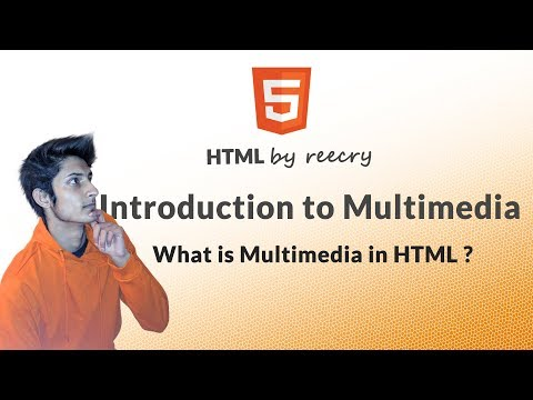 Introduction To Multimedia, What Is HTML Multimedia ?
