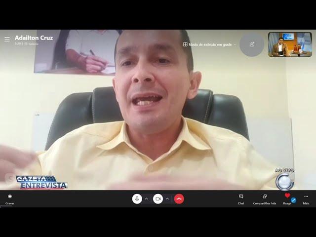 1° Bloco: Gazeta Entrevista com Adailton Cruz