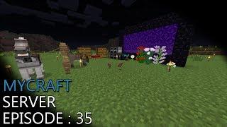 Mycraft Episode 35 - اخيرا رجعنا