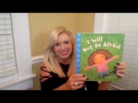 I Will Not Be Afraid | Children's Book Storytime with Michelle Medlock Adams