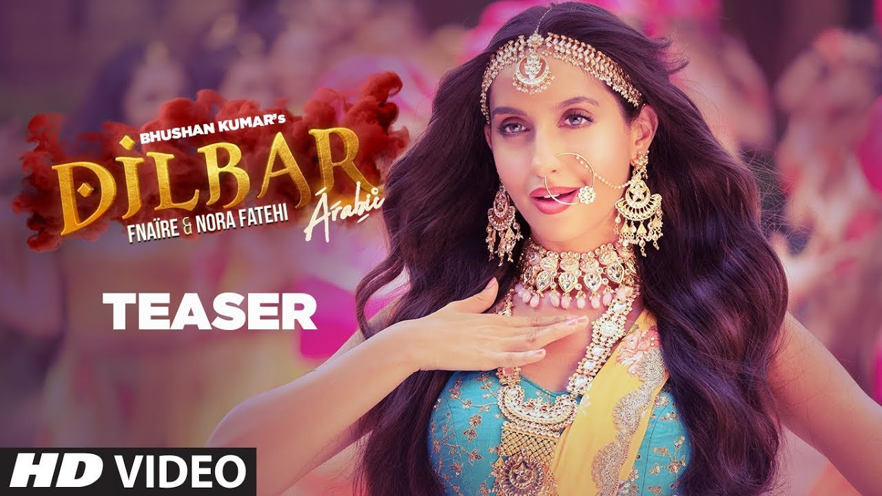 Dilbar video song download  hd vid 9
