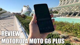 Review Motorola Moto G6 Plus Nuevo Smartphone Android 2018