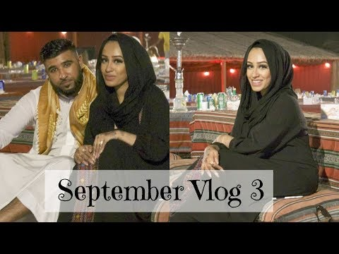 September vlog 3 - One Year Anniversary and Dubai Holiday