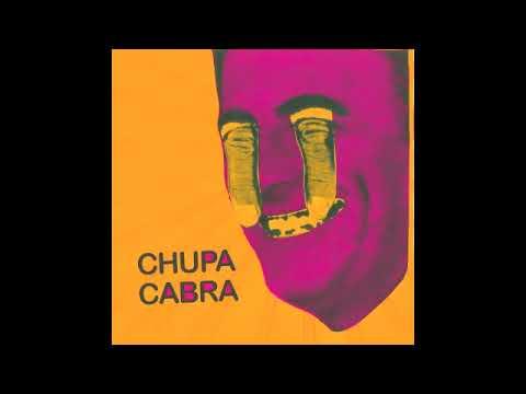 CHUPA CABRA - VENICE & MARS