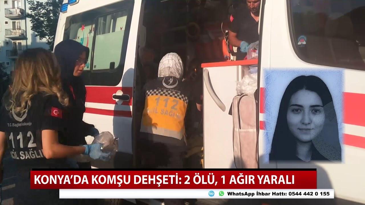 Konya'da cinayet! 2 ölü, 1 ağır yaralı