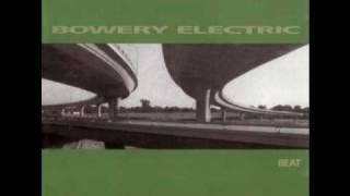 "Bowery Electric - ""Postscript"""