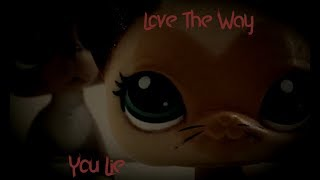LPS Music Video - Love The Way You Lie