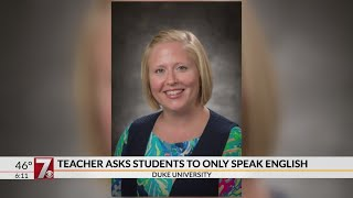 Duke University teacher asks students to only speak English