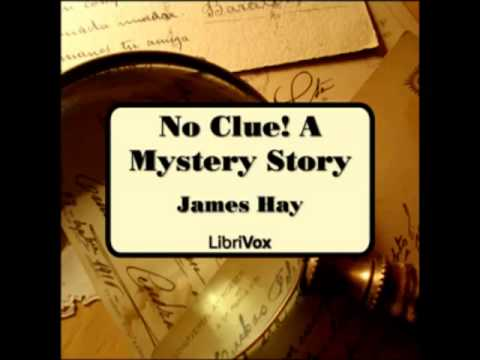 No Clue! A Mystery Story (FULL audiobook) - part (1 of 4)