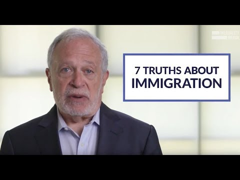 Robert Reich: 7 Truths About Immigration