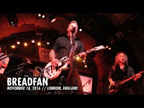 Metallica: Breadfan (MetOnTour - House of Vans London - 2016)
