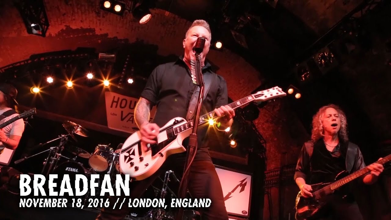 Metallica: Breadfan (MetOnTour — House of Vans London — 2016)