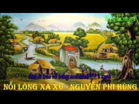 Nỗi Lòng Xa Xứ - Nguyễn Phi Hùng - [ Sub Kara + Lyrics ]