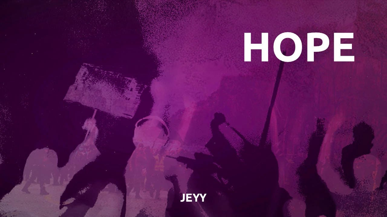 Download Jeyy – Hope (Official Lyric Video)