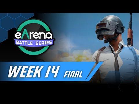 EArena Battle Series Pubg Mobile Week 14 Final