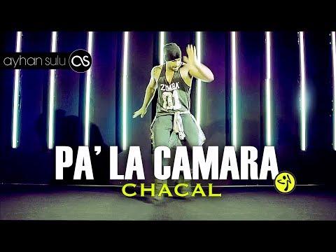 Zumba PA' LA CAMARA - EL CHACAL // by A. SULU