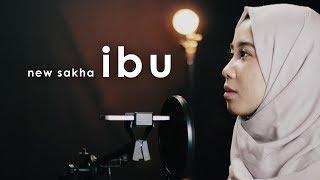 Ibu - New Sakha - Ayu Pariwusi & Rusdi Cover