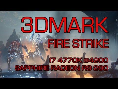3DMARK - Fire Strike - i7 4770K @4200 - Sapphire Radeon R9 290 OC