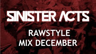 Rawstyle Mix December 2017